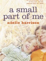 A Small Part of Me by Noëlle Harrison