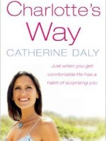 Charlottes Way by Catherine Daly