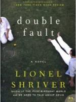 Double Fault by Lionel Shriver