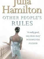 Other People's Rules by Julia Hamilton