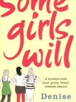 Some Girls Will by Denise Sewell