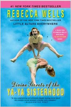 Divine Secrets of the Ya-Ya Sisterhood Book Cover
